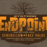Endpoint, Cerebellum, Face Value reunion show