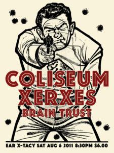Coliseum, Xerxes, Brain Trust
