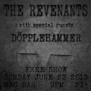 The Revenants & Döppelhammer at the Mag Bar